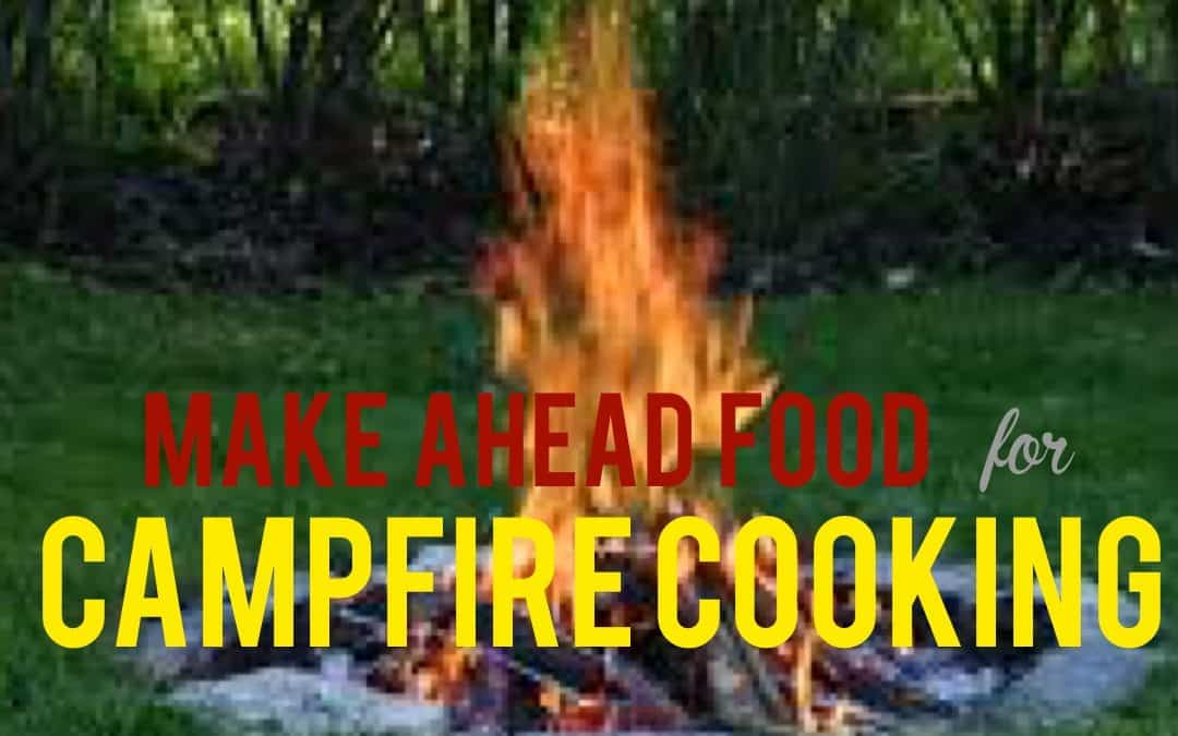 Simplify Camping Trips with Make Ahead Meals