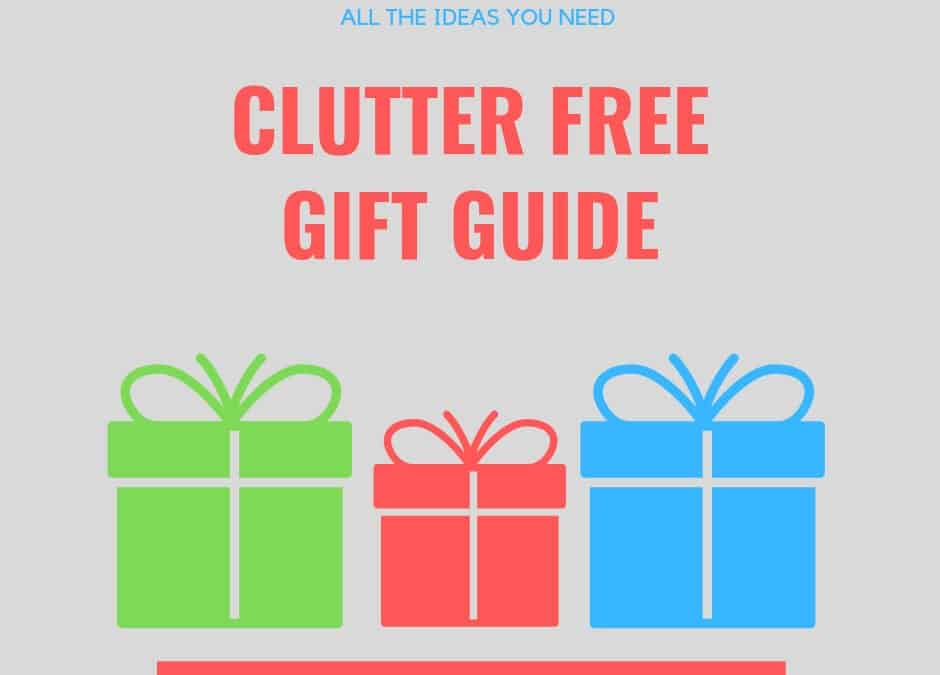 gift guide - clutter free gifts