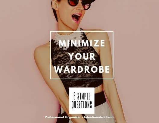 Minimize Your Wardrobe – Closet Organization
