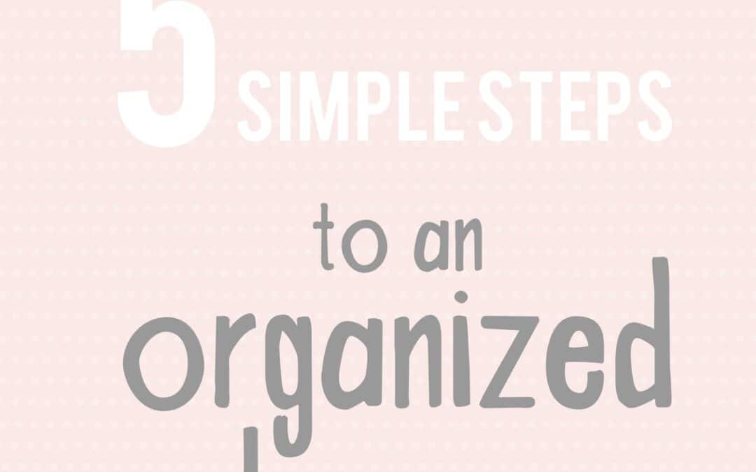 5 steps to an organized home