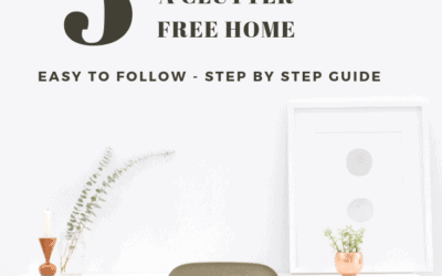 A Clutter Free Home in 5 Simple Steps
