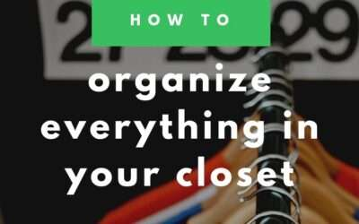 How to Purge and Organize Your Closet