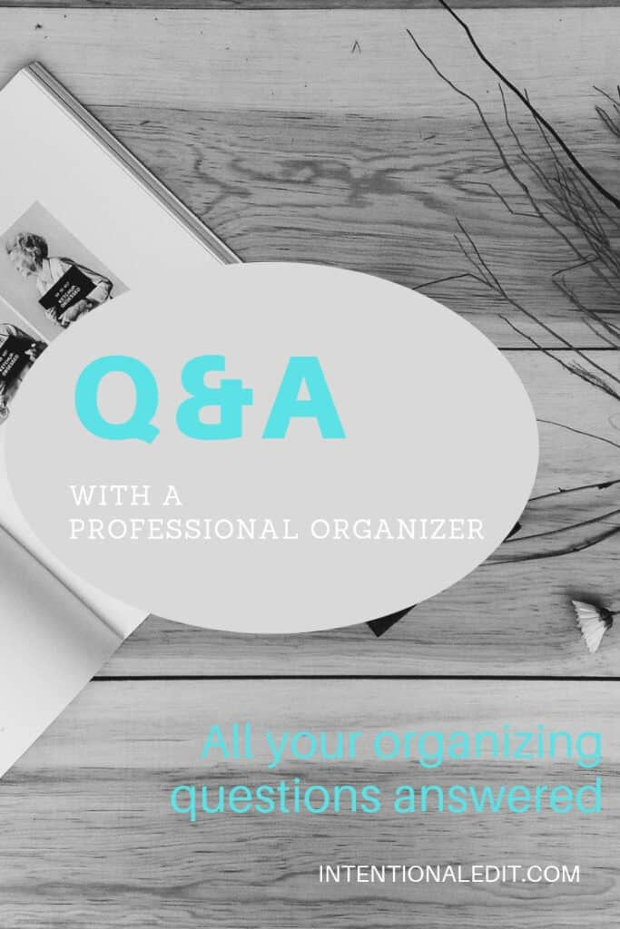 professional organizer Q & A blog series