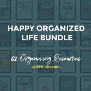 Happy Organized Life Bundle - how to organize