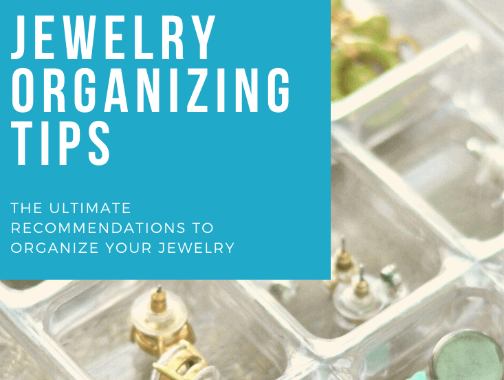 jewelry organization step by step guide