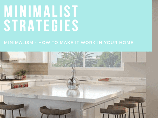 Adding Minimalism Strategies to Your Home