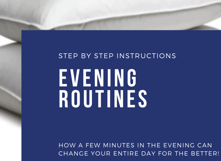 Evening Routines Set You Up For Success