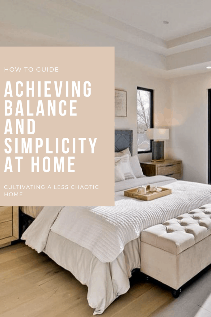 creating balance and simplicity in your home