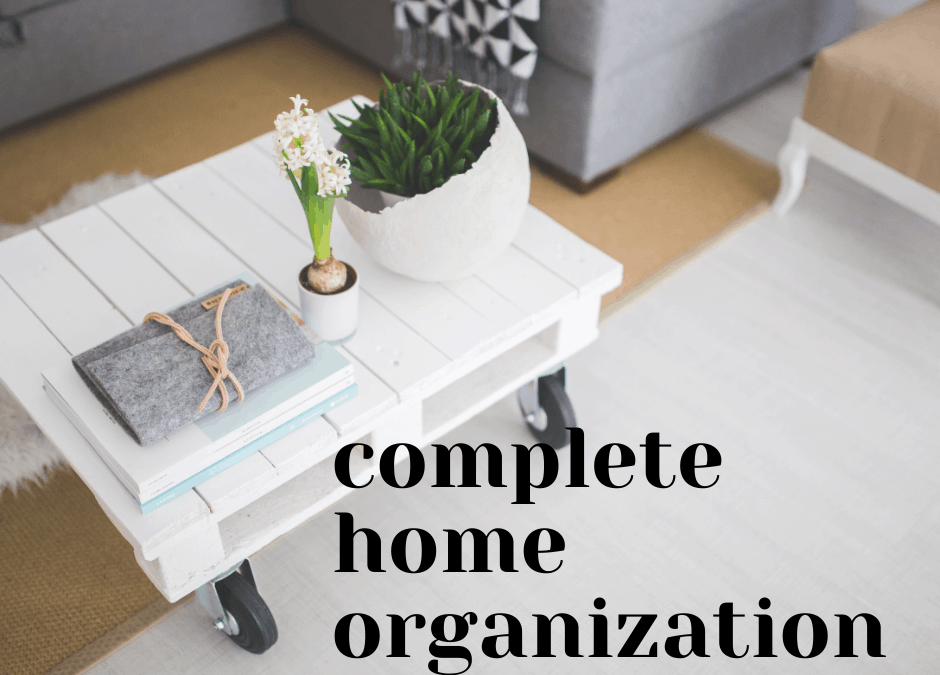 how to organize your entire home