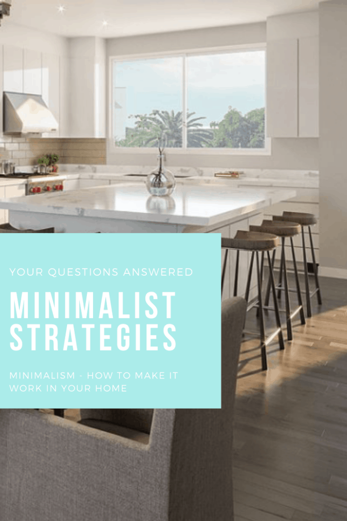implementing minimalist strategies for a simply organized home