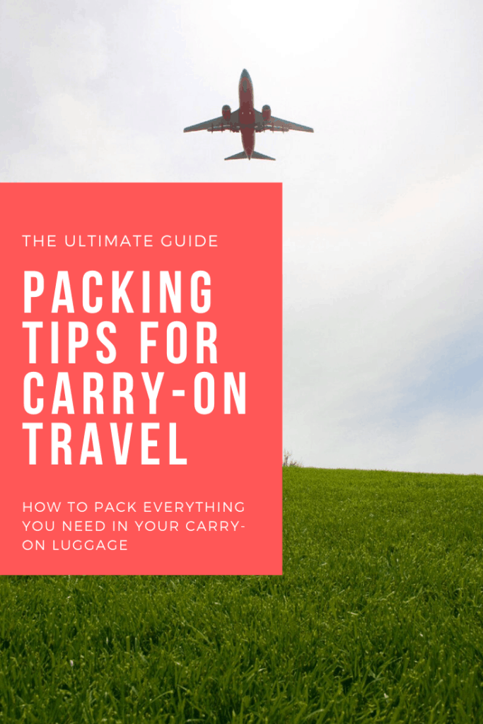carry-on packing and travel guide