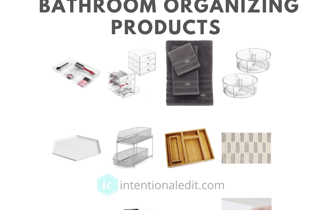 Products for an Organized Bathroom