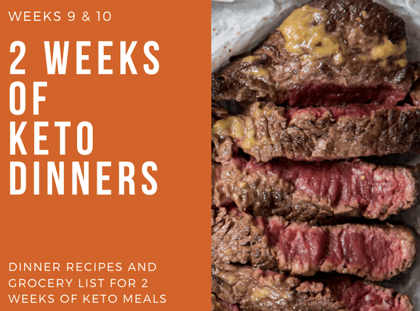 2 week dinner recipes Keto weeks 9 & 10