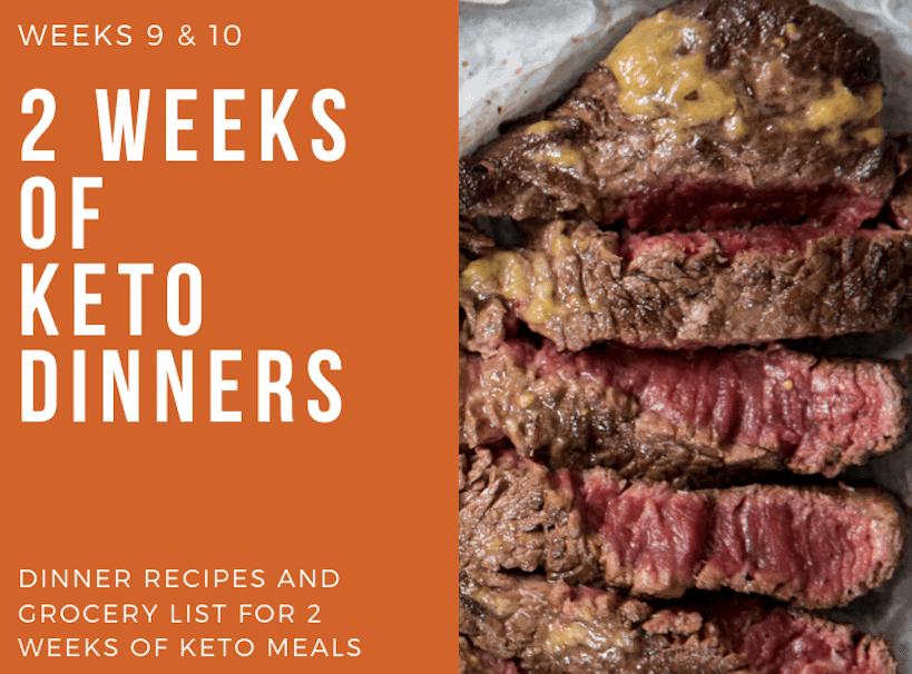 2 week dinner recipes Keto weeks 9 & 10