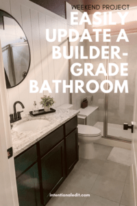 easily upgrade a builder grade bathroom, bathroom remodel