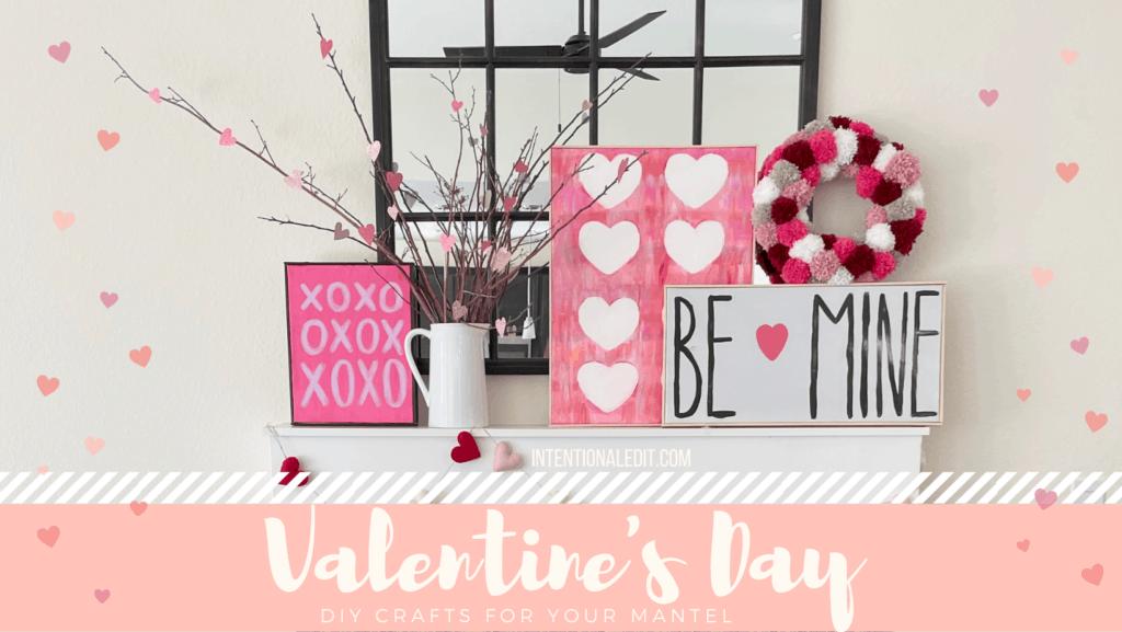 valentines day mantel craft DIY