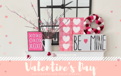Valentine's Day Mantel, Easy DIY Crafts